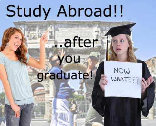 Study Abroad After You Graduate
